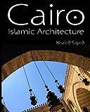 Cairo Islamic Architecture