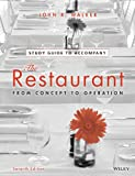 The Restaurant : From Concept to Operation, Walker, John R., 1118629604