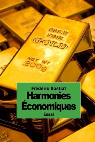Harmonies Économiques Broché – 15 novembre 2014 Frédéric Bastiat 1503241998 Political Science General