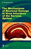 The Mechanisms of Neuronal Damage in Virus Infections of the Nervous System (Current Topics in Microbiology and Immunology)