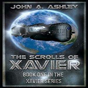The Scrolls of Xavier Audiobook