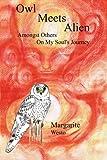 Owl Meets Alien, Margarite Westo, 1410725502