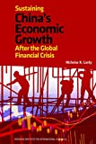 Sustaining China's Economic Growth After the Global Financial Crisis (Peterson Institute for International Economics - Publication)