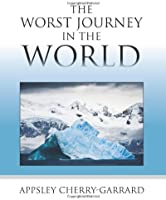 The Worst Journey In The