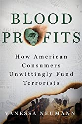 Blood Profits: How American Consumers Unwittingly Fund Terrorists