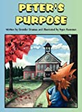 Peter's Purpose, Jennifer Oramas, 1462665853