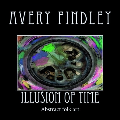 - Illusion of time: abstract folk art