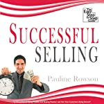 Successful Selling: The Easy Step-by-Step Guide | Pauline Rowson