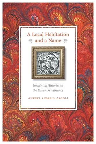 A Local Habitation and a Name: Imagining Histories in the