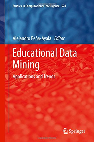 Educational Data Mining: Applications and Trends (Studies in Computational Intelligence)