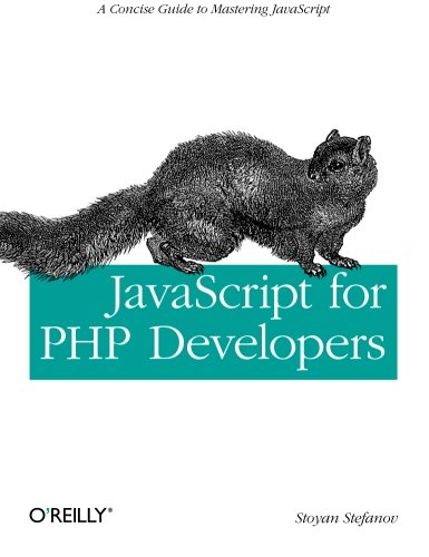 JavaScript for PHP Developers: A Concise Guide to Mastering JavaScript