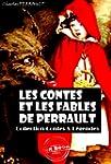 Les contes et les fables de Perrault:...