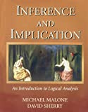 Inference and Implication : An Introduction to Logical Analysis, Sherry and Malone, 0787253197