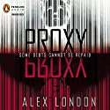 Proxy Audiobook by Alex London Narrated by Andrew Sweeney