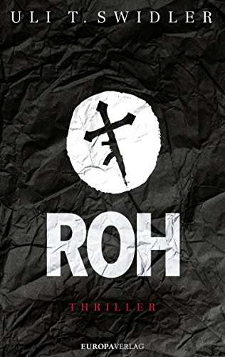 Roh (German Edition)
