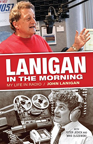 Lanigan in the Morning: My Life in Radio (Mike And Mike In The Morning Radio)