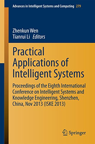 Download Practical Applications of Intelligent Systems: Proceedings of the Eighth International Conference on Intelligent Systems and Knowledge Engineering, Shenzhen, … in Intelligent Systems and Computing) Pdf