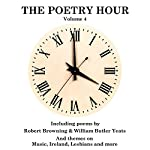 The Poetry Hour, Volume 4: Time for the Soul | William Butler Yeats,William Blake,Walt Whitman
