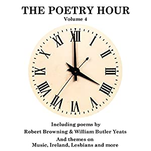 The Poetry Hour, Volume 4 Audiobook