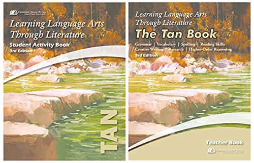Learning Language Arts Through Literature: The Tan Book - Teacher Book + Student Activity Book for 6th Grade, 3rd Edition