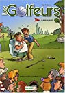 Les golfeurs, tome 1 : Le green ne paie pas par Sapin