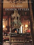 img - for Classic Design Styles: Period Living for Today's Interiors by Henrietta Spencer-Churchill (2001-09-01) book / textbook / text book