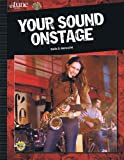 Your Sound Onstage, Emile D. Menasche, 1617742317