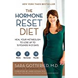 The Hormone Reset Diet: Heal Your Metabolism To Lose Up To 15 Poun, The