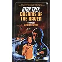 Dreams of the Raven (Star Trek: The Original Series Book 34)