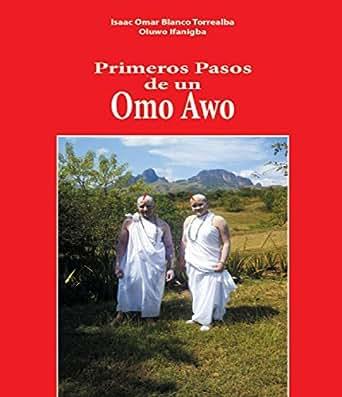 Libro Primeros Pasos De Un Omo Awo (Spanish Edition) eBook