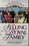 The Selling of the Royal Family, John Pearson, 0515092762