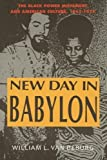 img - for New Day in Babylon: The Black Power Movement and American Culture, 1965-1975 by William L. Van Deburg (1993-11-01) book / textbook / text book