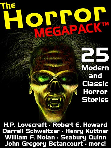 The Horror Megapack  25 Classic And Modern Horror Stories  English Edition