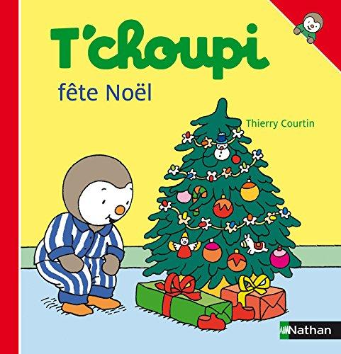 Fete Noel Amazon.com: T'Choupi Fete Noel (ALBUM T'CHOUPI) (French Edition