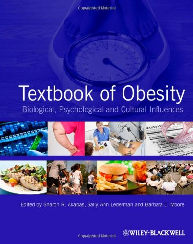 Textbook Of Obesity  Biological  Psychological And Cultural Influences