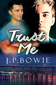 Trust Me by [Bowie, J.P.]