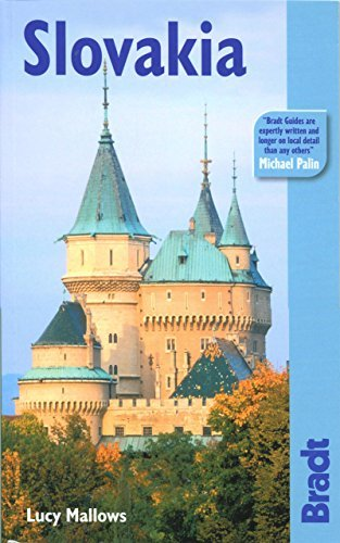By Lucy Mallows Slovakia: The Bradt Travel Guide (1st)