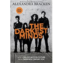 The Darkest Minds (Movie Tie-In Edition) (A Darkest Minds Novel)