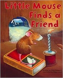 Little Mouse Finds a Friend