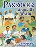 Passover Around the World, Tami Lehman-Wilzig, 1580132138