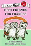 img - for Best Friends for Frances (I Can Read Level 2) book / textbook / text book