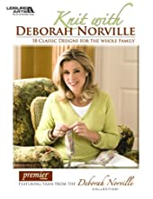 Knit with Deborah Norville (Leisure Arts #4785)