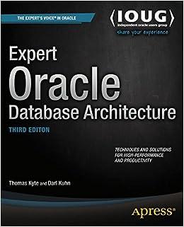 Expert Oracle Database Architecture   Livros Na Amazon Brasil  9781430262985