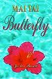 Mai Tai Butterfly, Joann Bassett, 159858698X