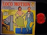 Loco Motion; Joe Loco, His Piano & Orchestra