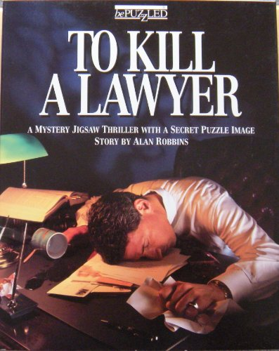 (To Kill a Lawyer: A Mystery Jigsaw Thriller with a Secret Puzzle Image)