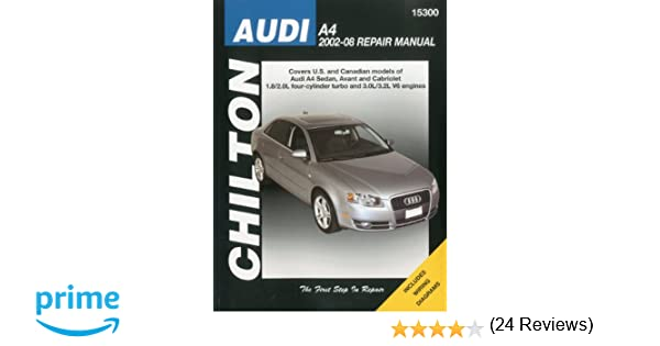 Audi a4 2002 2008 chiltons total car care repair manual audi a4 2002 2008 chiltons total car care repair manual chilton 9781563928468 amazon books fandeluxe Gallery