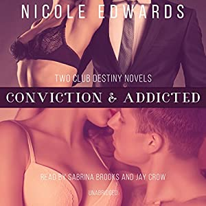 Conviction & Addicted Audiobook