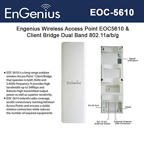 - Engenius EOC5610 600mW 11a/b/g Outdoor Dual Band Client Bridge/Access Point POE