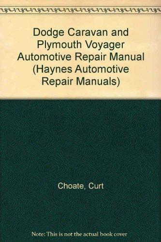 Dodge Caravan and Plymouth Voyager  Mini-Vans, 1984 thru 93 (Haynes, No. 1231)